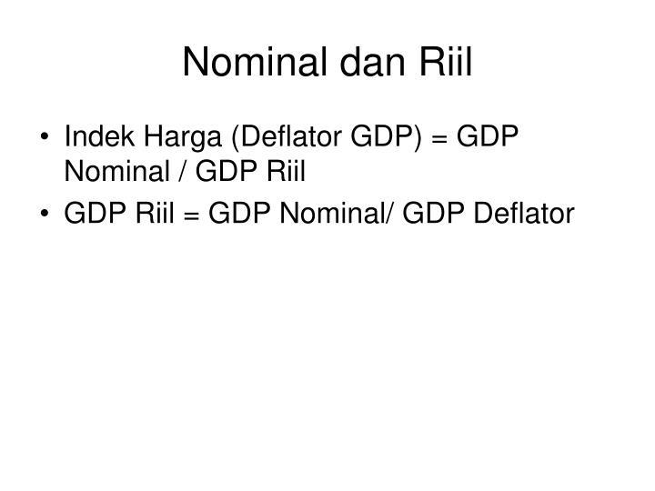 Nominal dan Riil