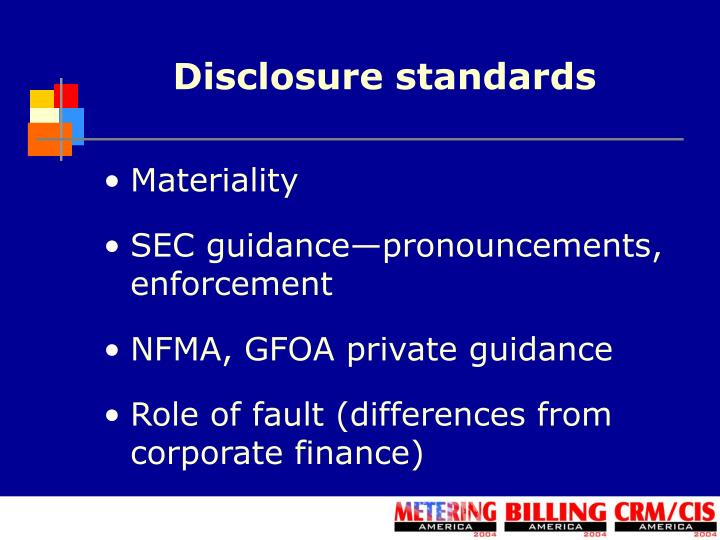 Disclosure standards