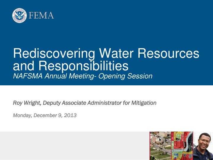 rediscovering water resources and responsibilities nafsma annual meeting opening session
