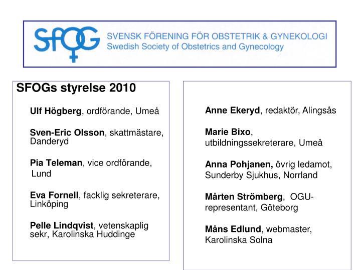SFOGs styrelse 2010