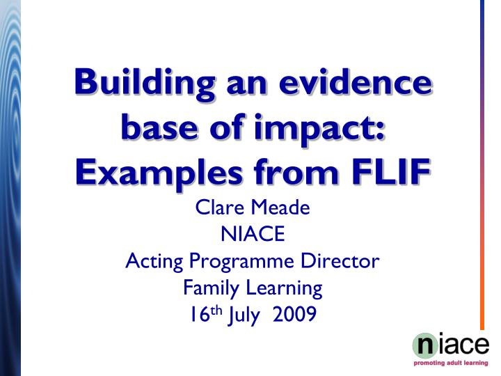 Building an evidence base of impact: