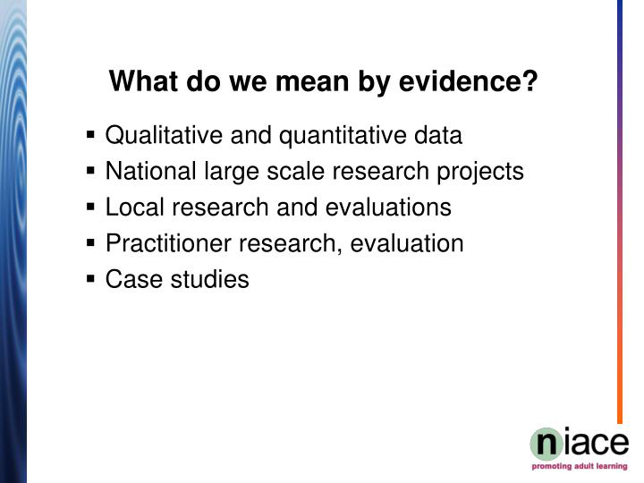 What do we mean by evidence