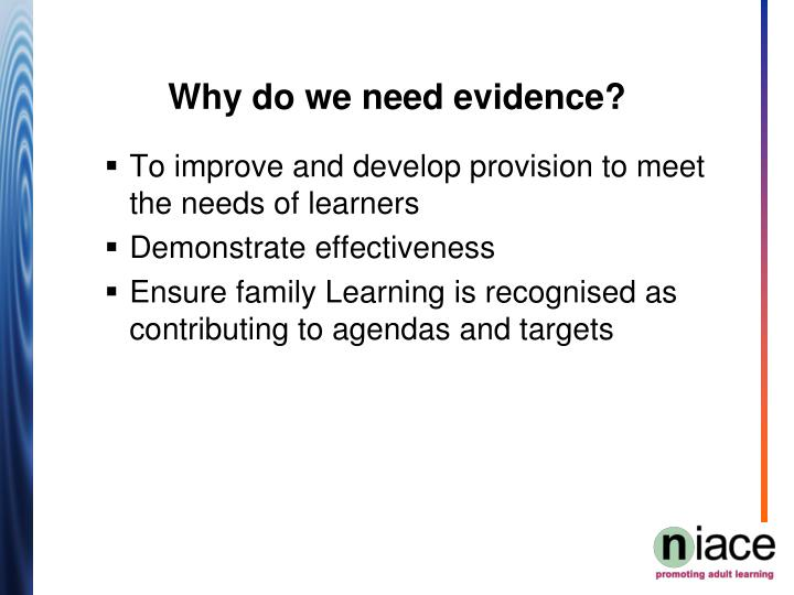 To improve and develop provision to meet the needs of learners