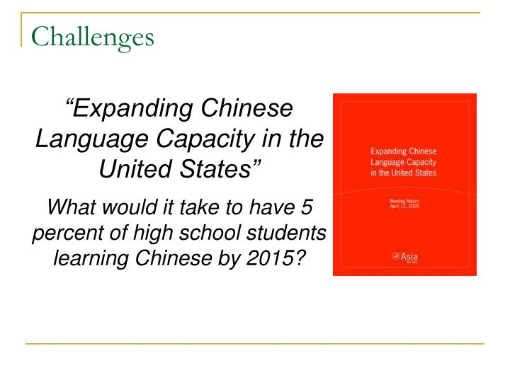 """Expanding Chinese Language Capacity in the United States"""