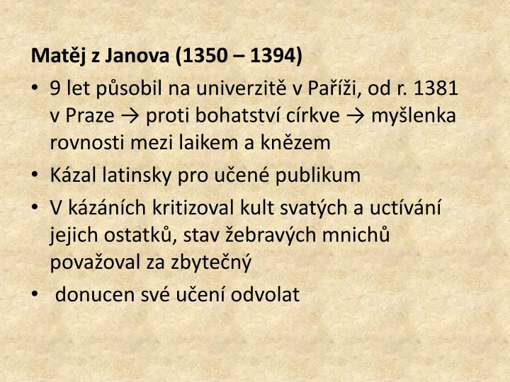 Matěj zJanova (1350 – 1394)