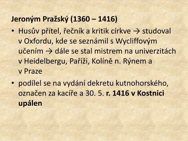 Jeroným Pražský (1360 – 1416)