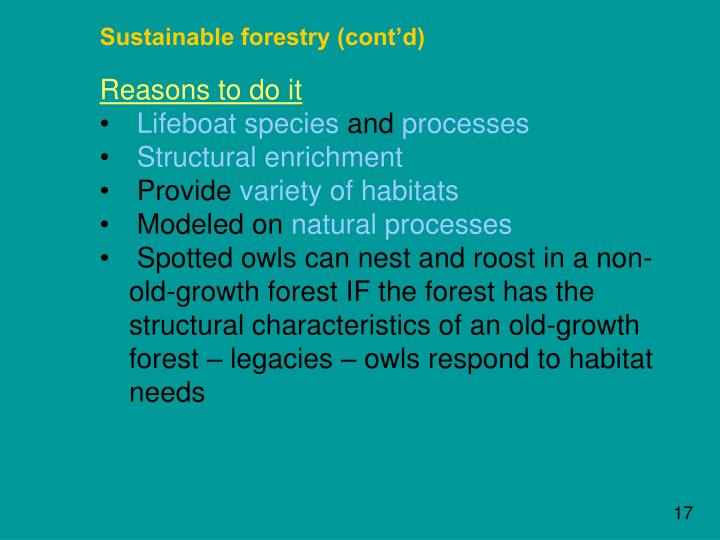 Sustainable forestry (cont'd)