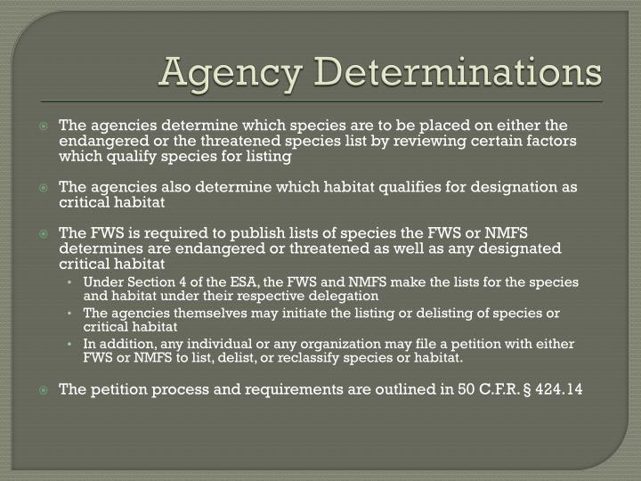 Agency Determinations