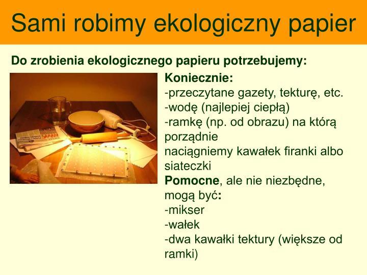 Sami robimy ekologiczny papier