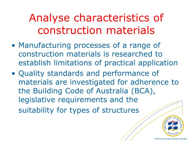 Analyse characteristics of construction materials