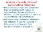 analyse characteristics of construction materials1