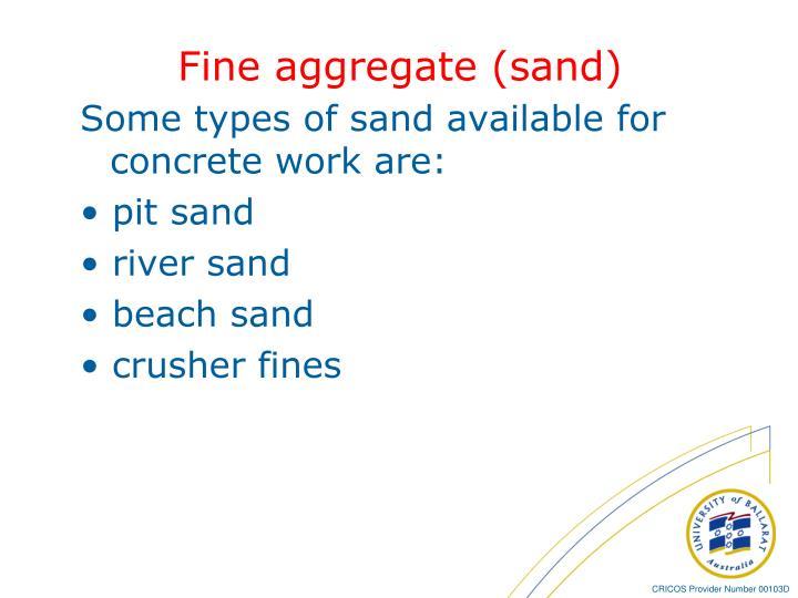 Fine aggregate (sand)