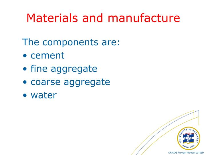 Materials and manufacture