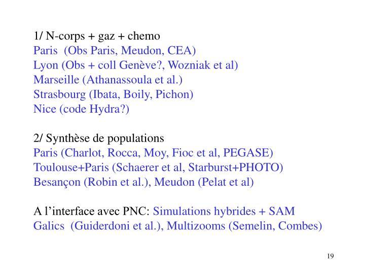 1/ N-corps + gaz + chemo