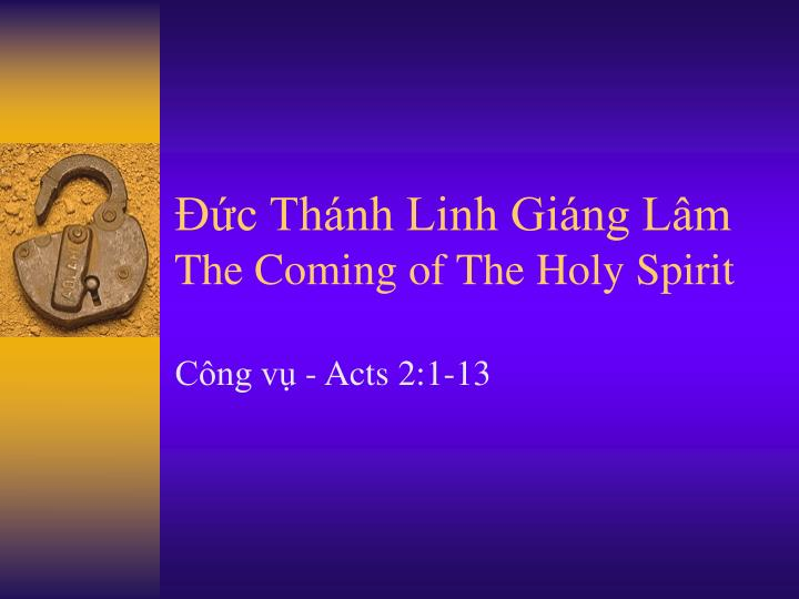 C th nh linh gi ng l m the coming of the holy spirit