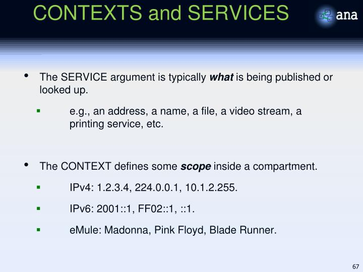 CONTEXTS and SERVICES