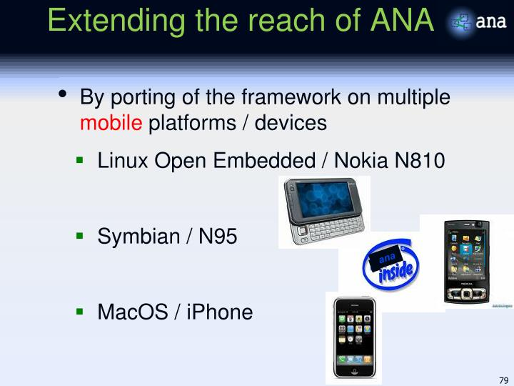 Extending the reach of ANA