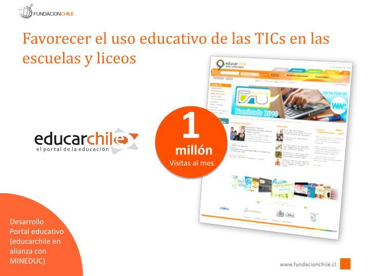 Favorecer el uso educativo de las TICs en las escuelas y liceos