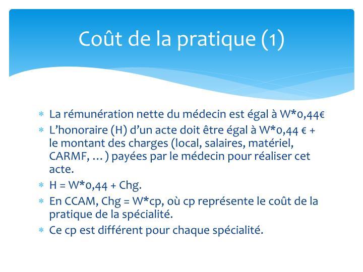Coût de la pratique (1)
