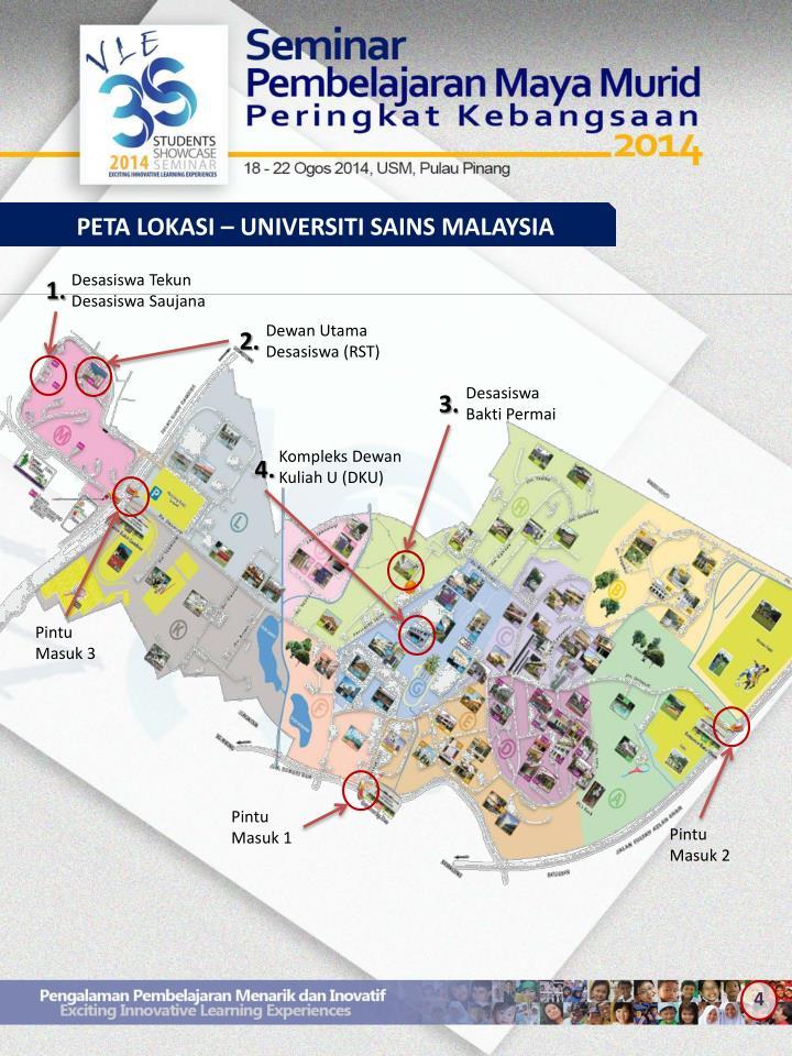 PETA LOKASI – UNIVERSITI SAINS MALAYSIA