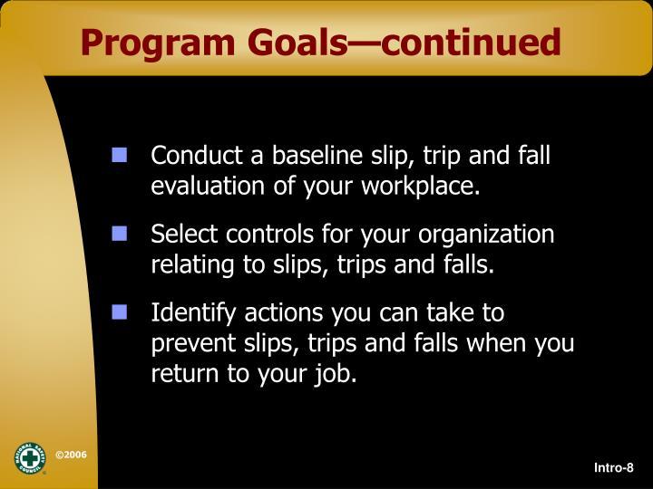 Program Goals—continued