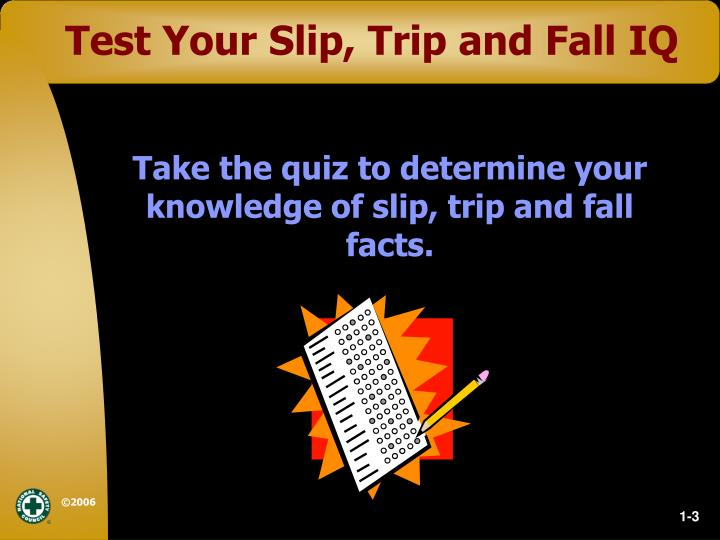 Test Your Slip, Trip and Fall IQ