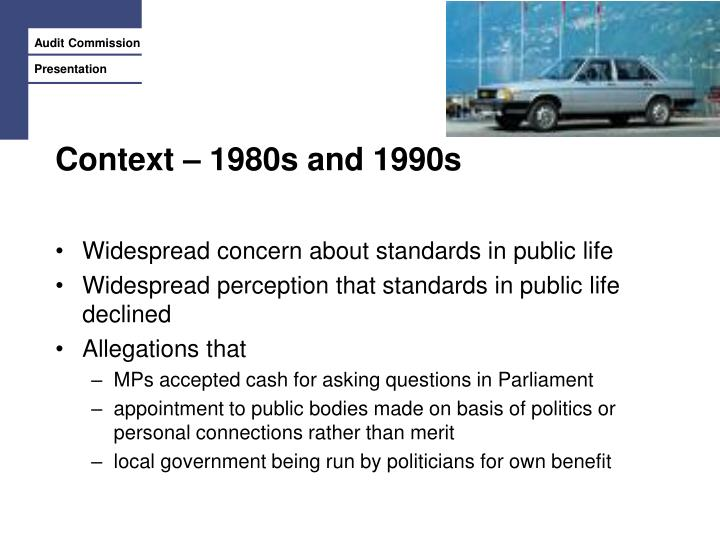 Context – 1980s and 1990s