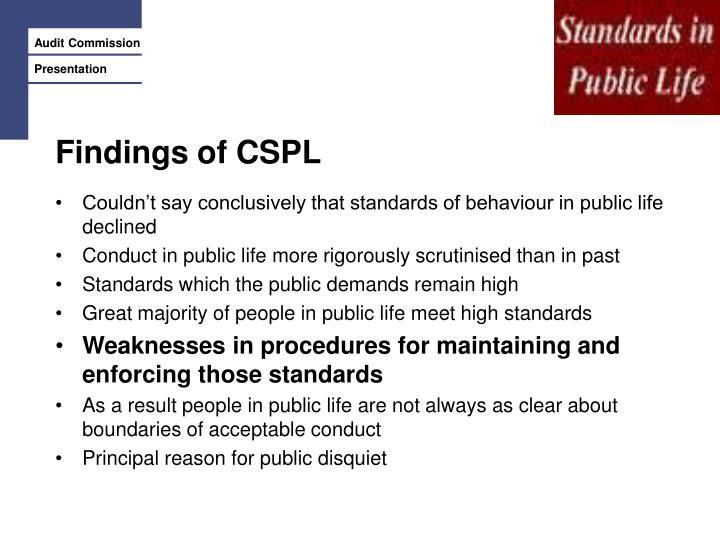 Findings of CSPL