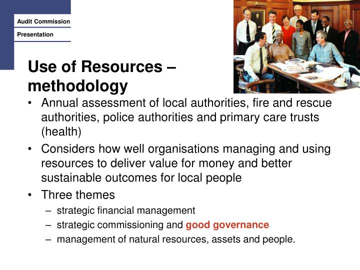 Use of Resources –