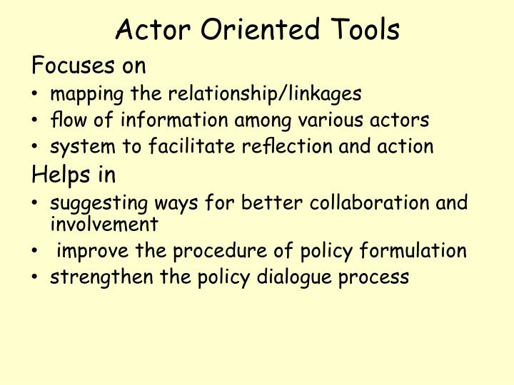 Actor Oriented Tools