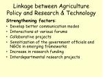 linkage between agriculture policy and research technology