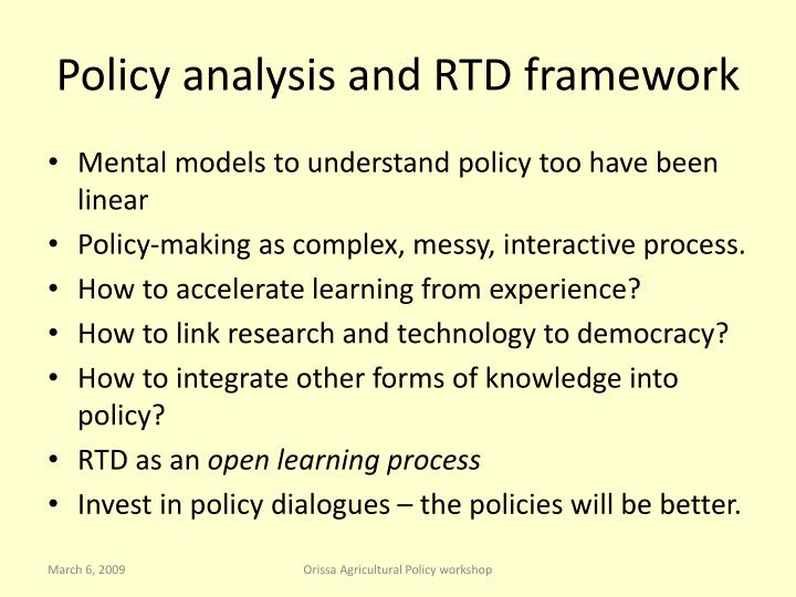 Policy analysis and RTD framework