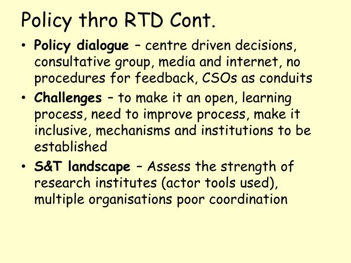 Policy thro RTD Cont.