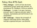 policy thro rtd cont