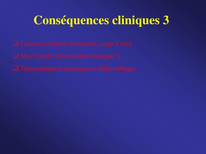 Conséquences cliniques 3
