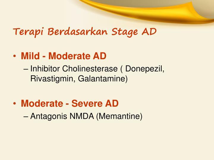 Terapi Berdasarkan Stage AD