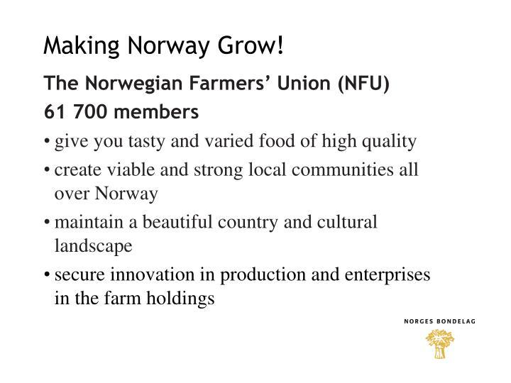 Making Norway Grow!