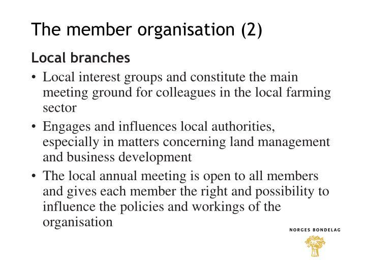 The member organisation (2)