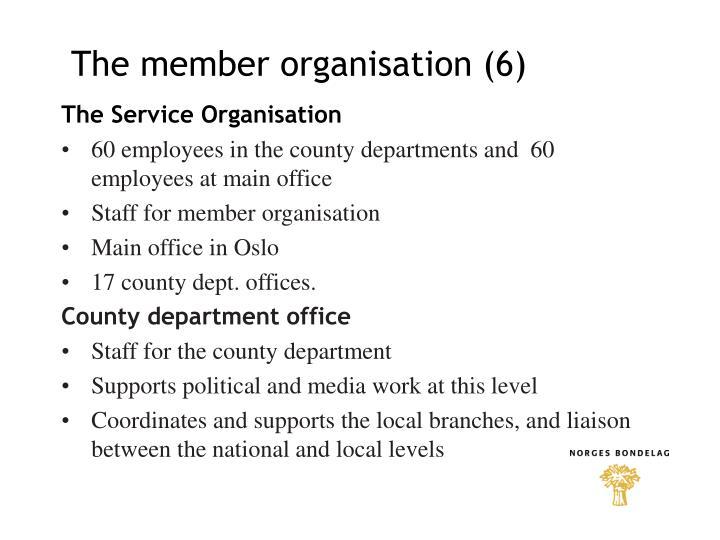 The member organisation (6)