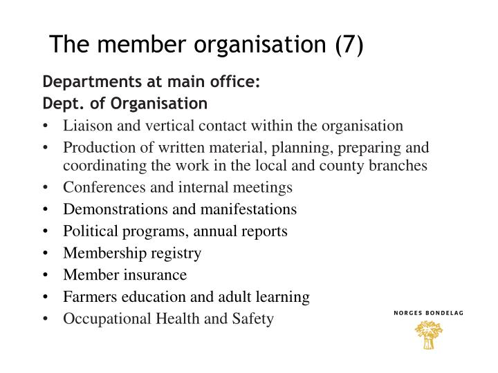 The member organisation (7)