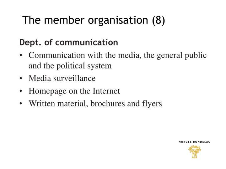 The member organisation (8)