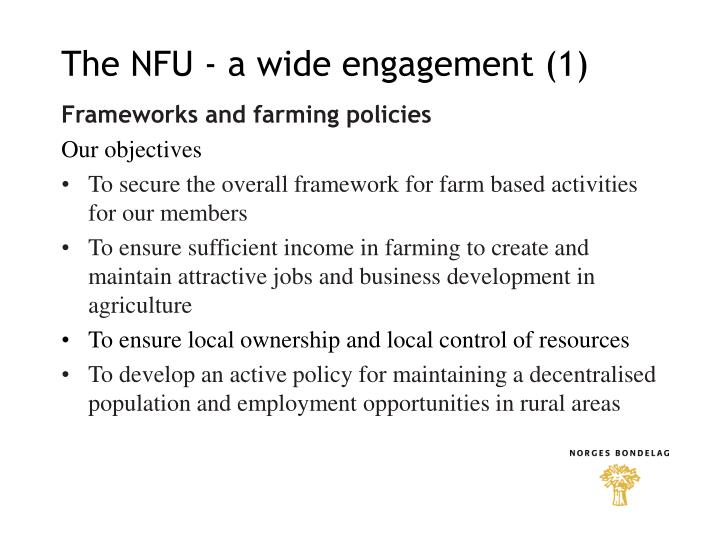 The NFU - a wide engagement (1)