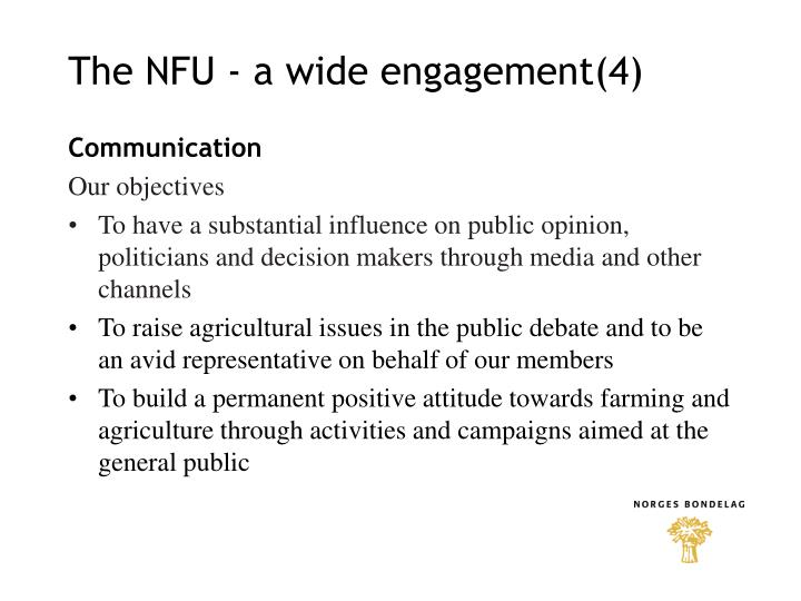 The NFU - a wide engagement(4)