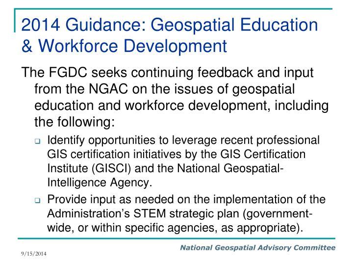 2014 Guidance: Geospatial Education & Workforce Development