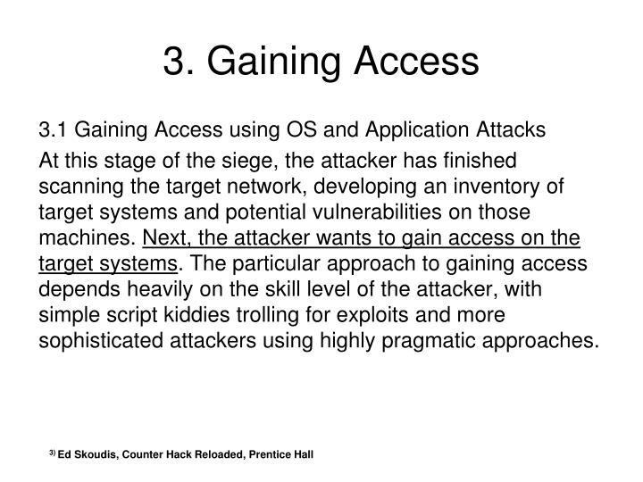 3. Gaining Access