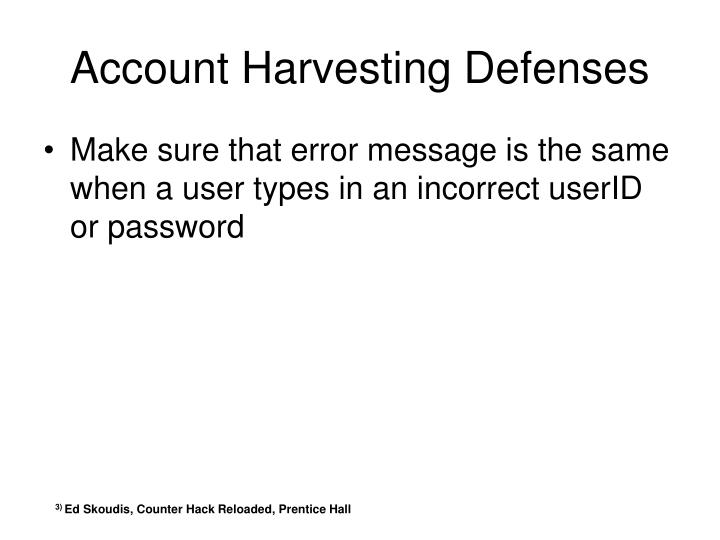 Account Harvesting Defenses