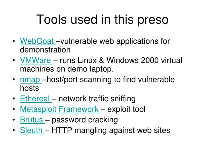 Tools used in this preso