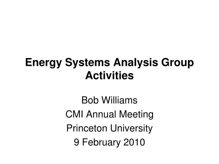 Energy systems analysis group activities