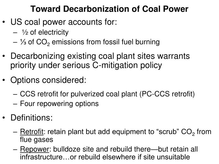 Toward decarbonization of coal power