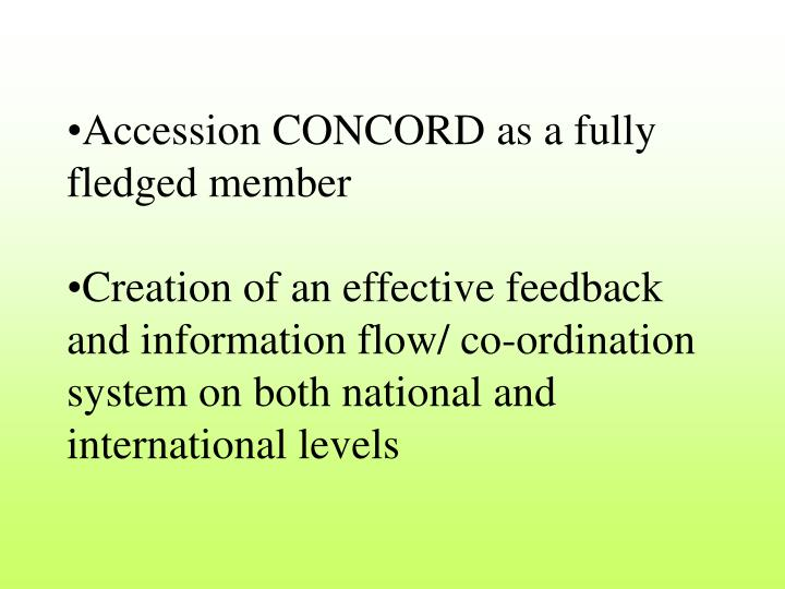 Accession CONCORD as a fully fledged member
